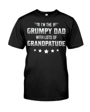 I'm The Grumpy Dad Classic T-Shirt front
