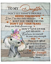 """Don't Let Today's Trouble Elephant Mom To Daughter Fleece Blanket - 50"""" x 60"""" front"""