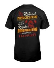 Retired Firefighter Classic T-Shirt back