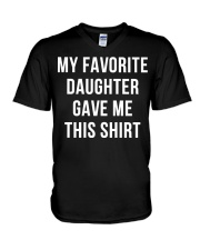 My Favorite Daughter Gave Me This Shirt V-Neck T-Shirt thumbnail