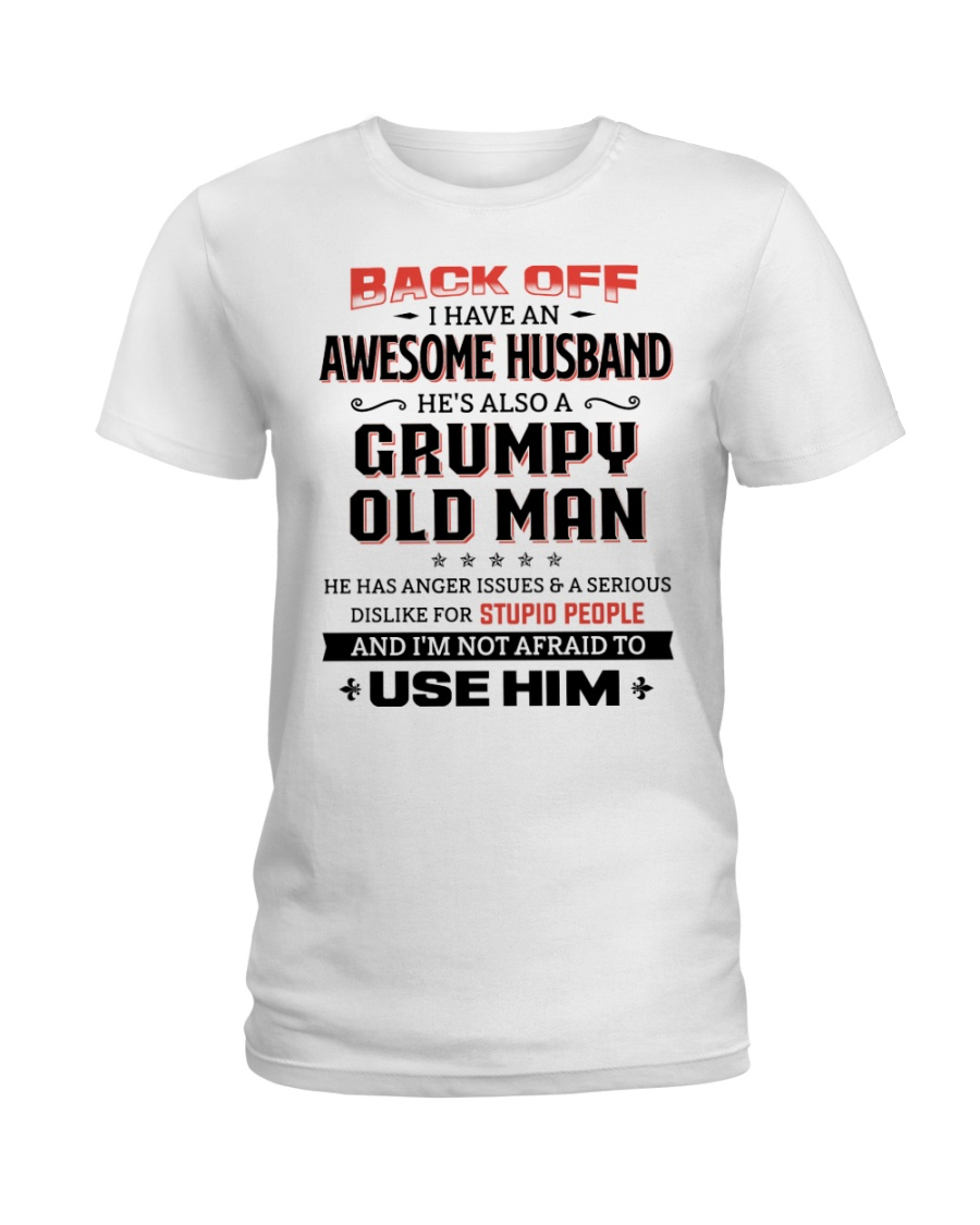 Back Off I Have An Awesome Husband Ladies T-Shirt