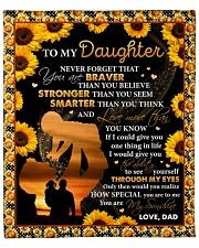 "Never 4get U Are Braver Sunflower Dad To Daughter Fleece Blanket - 50"" x 60"" front"