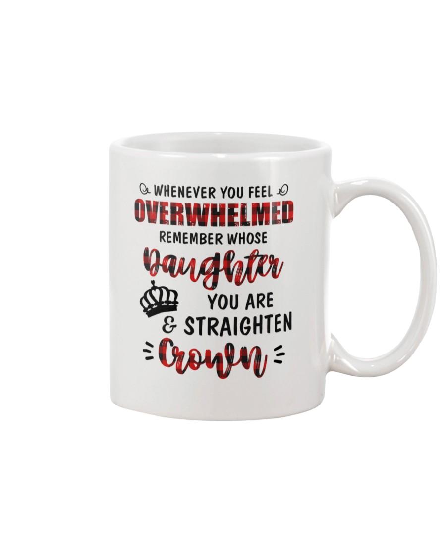 Whenever You Feel Overwhelmed Mug