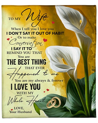 To My Wife You Are My Always Forever I Love You