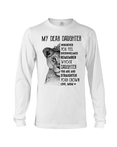 My Dear Daughter Remember Straighten Your Crown
