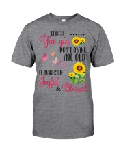 BEING A yia yia Classic T-Shirt front