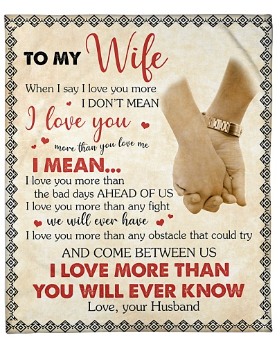 To My Wife I Love You More Than You Will Ever Know