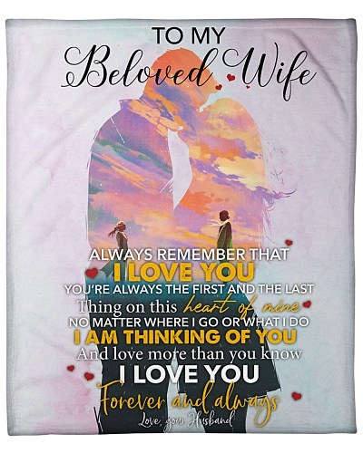 To My Beloved Wife I Love You Forever And Always