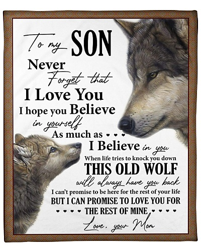 Wolf -Never forget that I love U Mom-To-Son
