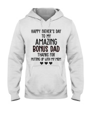 Happy Father's Day to my Amazing Bonus dad Hooded Sweatshirt thumbnail