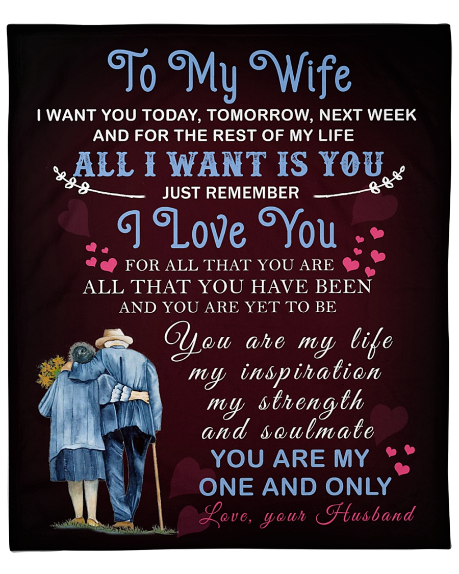 """To My Wife You Are My One And Only Fleece Blanket - 50"""" x 60"""""""