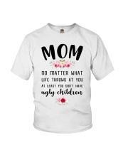 Mom no matter what funny Youth T-Shirt thumbnail