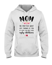 Mom no matter what funny Hooded Sweatshirt thumbnail