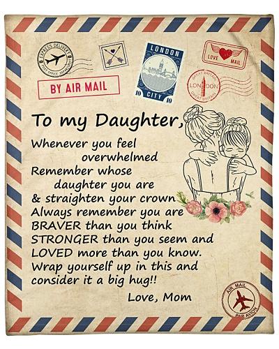 Whenever you feel overwhelmed - Daughter - Mom