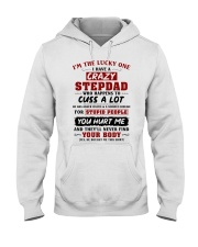 I'm The Lucky One I Have A Crazy Stepdad Hooded Sweatshirt thumbnail