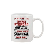 I'm The Lucky One I Have A Crazy Stepdad Mug thumbnail