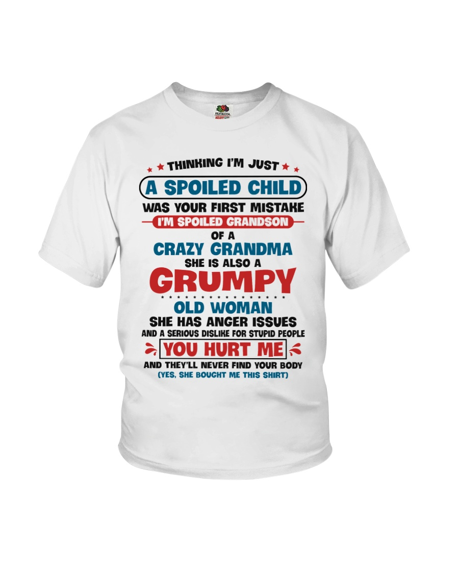 I'm Spoiled Grandson Of A Crazy Grandma Youth T-Shirt