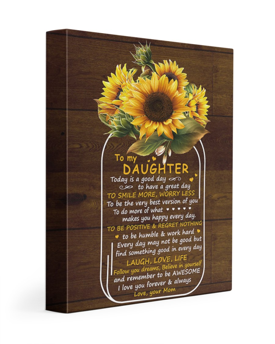 Today Is A Good Day  Mom To Daughter 11x14 Gallery Wrapped Canvas Prints