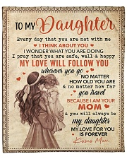"""Every Day That U Are Not With Me Mom To Daughter Fleece Blanket - 50"""" x 60"""" front"""