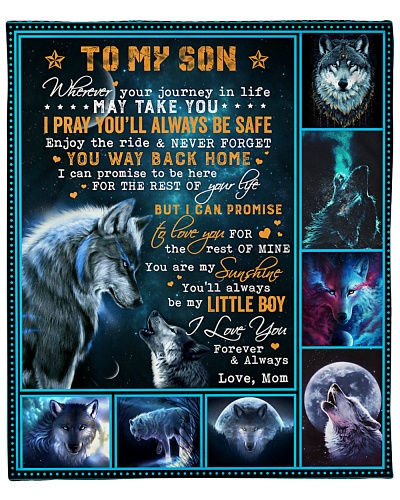 Wolf- Wherever your journey in life - Mom-To-Son