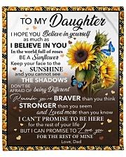 """I Hope U Believe In Yourself Dad To Daughter Fleece Blanket - 50"""" x 60"""" front"""