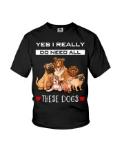 Yes I Really Do Need All These Dogs Youth T-Shirt thumbnail