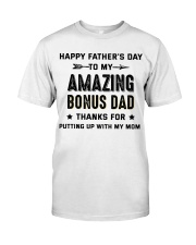 Happy Father's Day To My Amazing Bonus Dad Classic T-Shirt front