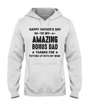 Happy Father's Day To My Amazing Bonus Dad Hooded Sweatshirt thumbnail