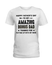 Happy Father's Day To My Amazing Bonus Dad Ladies T-Shirt thumbnail