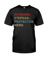 Husband Stepdad Protector Hero Classic T-Shirt front