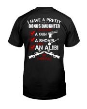 I have a pretty Bonus Daughter be careful Classic T-Shirt back