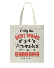 Only The Best Mom Get Promoted To Grandma Tote Bag thumbnail