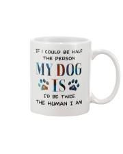 If I could be half the person my dog Mug thumbnail