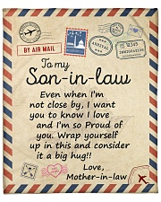 """Even When Im Not Close By MIL To Son-In-Law  Fleece Blanket - 50"""" x 60"""" front"""