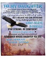 """I Believe U Can Overcome Dad To Daughter Fleece Blanket - 50"""" x 60"""" front"""