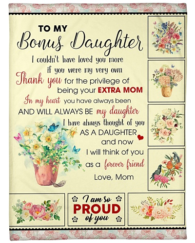 To My Bonus Daughter U Will Always Be My Daughter