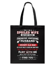 I'm A Spoiled Wife But Not Yours Tote Bag thumbnail