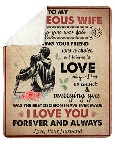 To My Gorgeous Wife I Love You Forever Always
