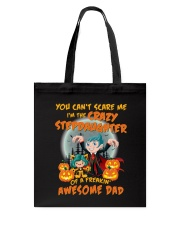 I'm The Crazy Stepdaughter Of A Awesome Dad Tote Bag thumbnail