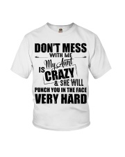 My Aunt Is Crazy And  She Will Punch You Youth T-Shirt thumbnail