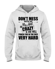 My Aunt Is Crazy And  She Will Punch You Hooded Sweatshirt thumbnail