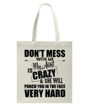 My Aunt Is Crazy And  She Will Punch You Tote Bag thumbnail