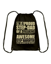 I'm A Proud Stepdad Of A Awesome Stepdaughter Drawstring Bag thumbnail