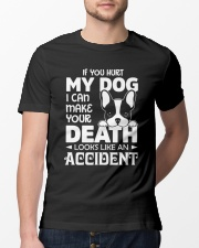if you hurt my dog Classic T-Shirt lifestyle-mens-crewneck-front-13