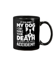 if you hurt my dog Mug thumbnail