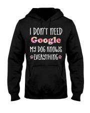I don't need google my dog knows everything Hooded Sweatshirt thumbnail