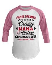 cutest grandkids ever But here I am NANA Baseball Tee thumbnail