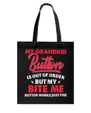 My Grandkid Button Is Out Of Order Tote Bag tile