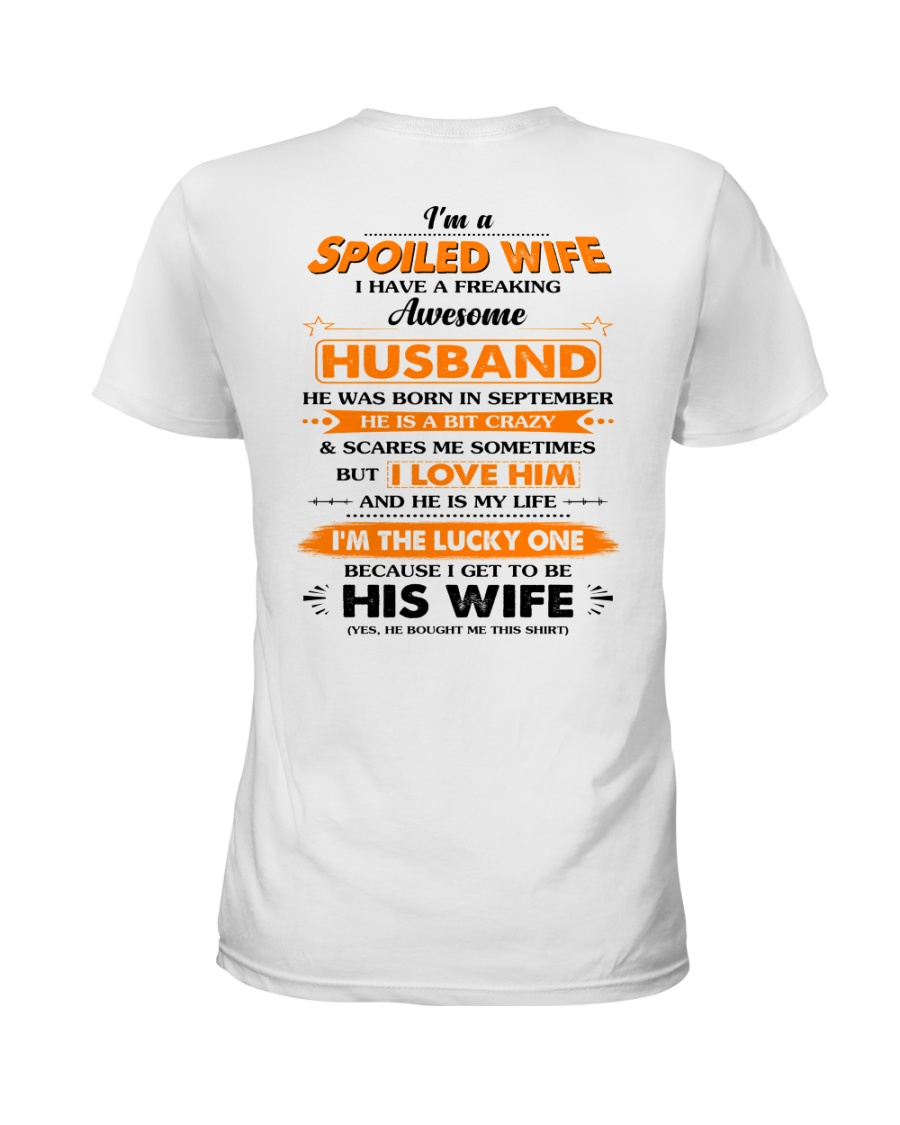 I'm A Spoiled Wife Of A Freking Awesome Husband Ladies T-Shirt