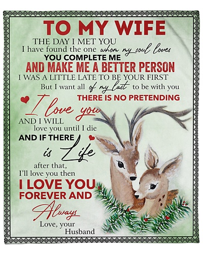 To My Wife I Love You And I'll Love Until I Die